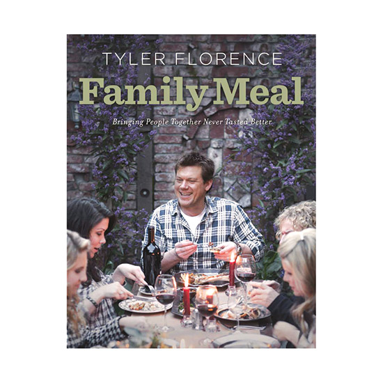 Tyler Florence Family Meal: Bringing People Together Never Tasted Better