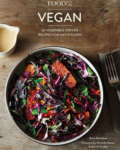 Food52 Vegan: 60 Vegetable-Driven Recipes for Any Kitchen