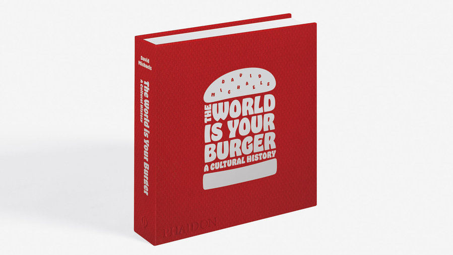 the-world-is-your-burger-cover-FT-BLOG0617.jpg