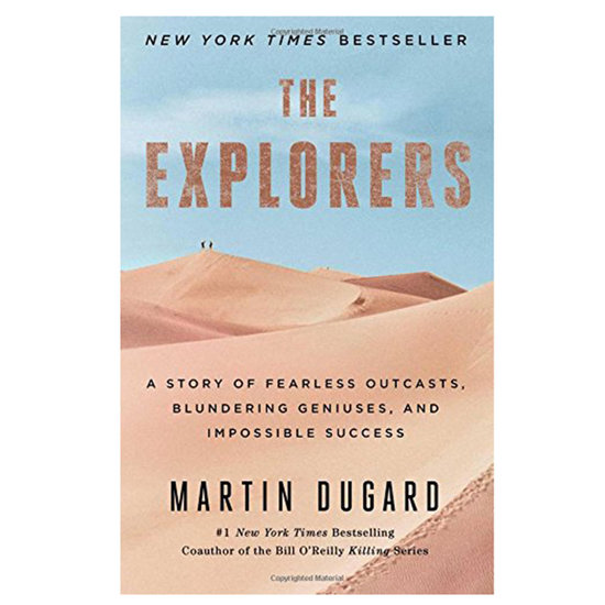 <p>'The Explorers: A Story of Fearless Outcasts, Blundering Geniuses, and Impossible Success'</p>