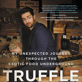 Food & Wine: Inside the Elusive World of Truffles with Expert Ian Purkayastha