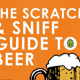 Food & Wine: Why You Really Need This Scratch and Sniff Beer Guide