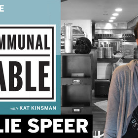 Food & Wine: Communal Table Podcast: Callie Speer