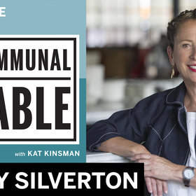 Food & Wine: Communal Table Podcast: Nancy Silverton