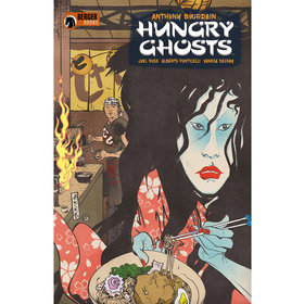 Food & Wine: Anthony Bourdain's 'Hungry Ghosts' Graphic Novels in Development as TV Series