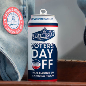 mkgalleryamp; Wine: 'Voters' Day Off' IPA Is the Beer That Wants to Make Election Day a Federal Holiday