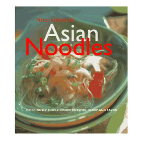 Food & Wine: The Ultimate Asian Noodle Cookbook