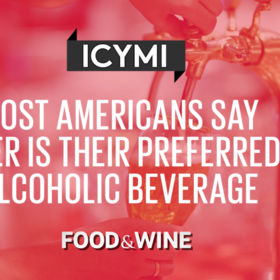 Food & Wine: Most Americans Say Beer Is Their Preferred Alcoholic Beverage