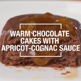 Food & Wine: Warm Chocolate Cakes with Apricot Cognac Sauce