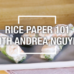 Food & Wine: Rice Paper 101 with Andrea Nguyen
