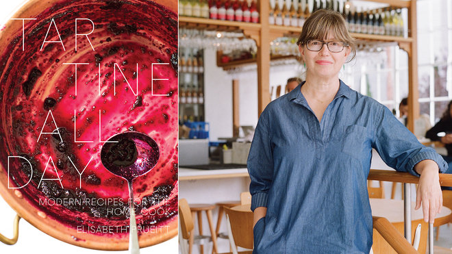 Food & Wine: Liz Pruiett Tartine Book