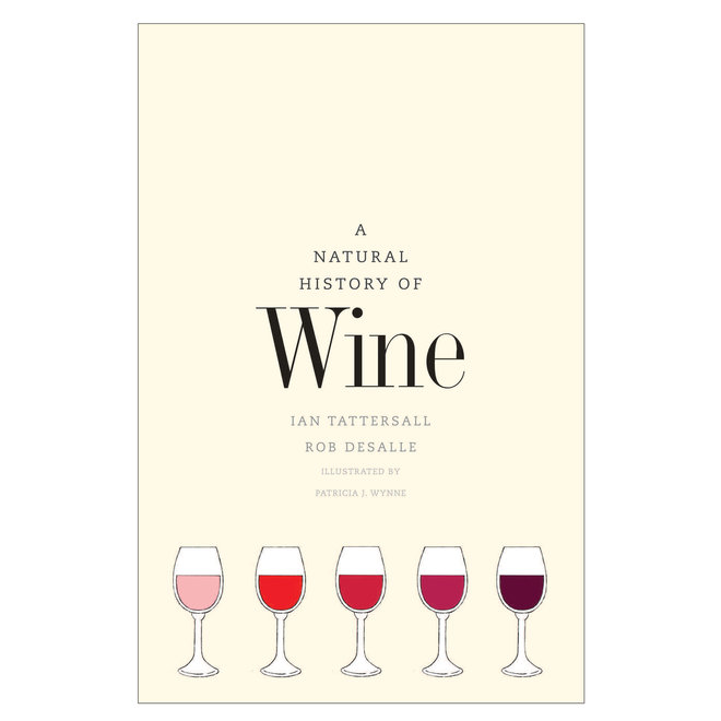 Food & Wine: A Natural History of Wine
