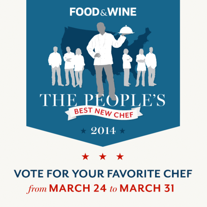 Food & Wine: Last Call to Vote for The People's Best New Chef!