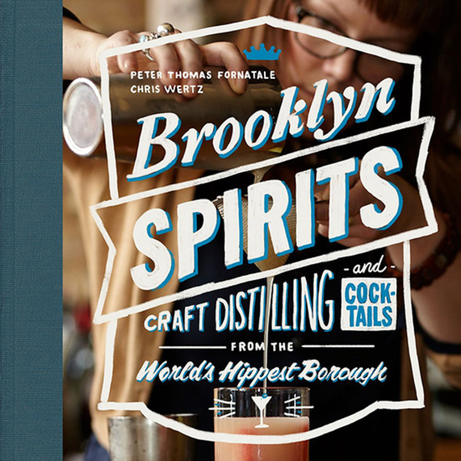 Food & Wine: How to Bartend Like You're From Brooklyn
