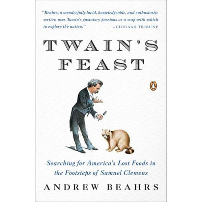 Food & Wine: The Closest Mark Twain Came to Writing a Cookbook