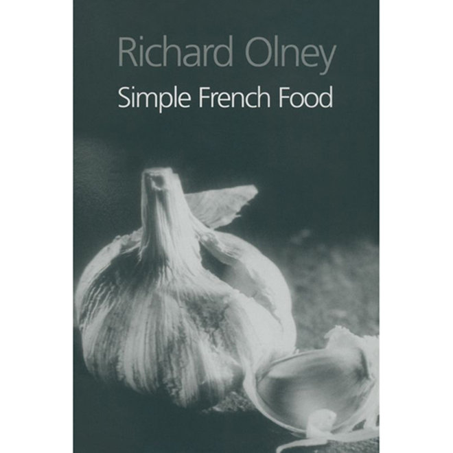 Food & Wine: Simple French Food is Not a Myth