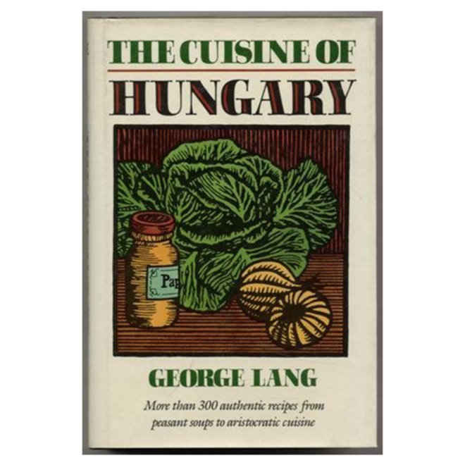 Food & Wine: The Ultimate Hungarian Cookbook