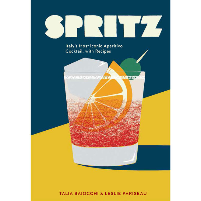 Food & Wine: Spritz: Italy's Most Iconic Aperitivo Cocktail, with Recipes