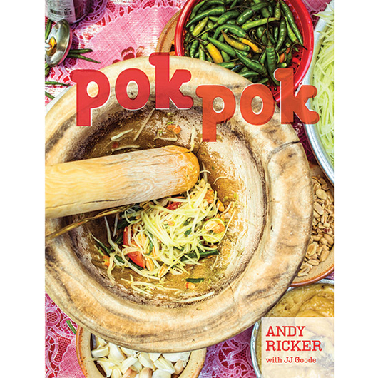 Food & Wine: Pok Pok by Andy Ricker with JJ Goode