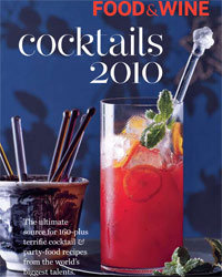 Food & Wine: Cocktail Guide 2010.