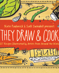 Food & Wine: They Draw & Cook: Illustrating Recipes