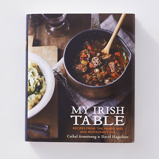 Food & Wine: 3 Lessons from Cathal Armstrong's My Irish Table